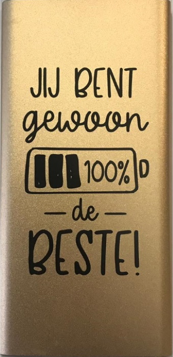 Powerbank - Jij bent gewoon 100% de beste bij debadeend.nl