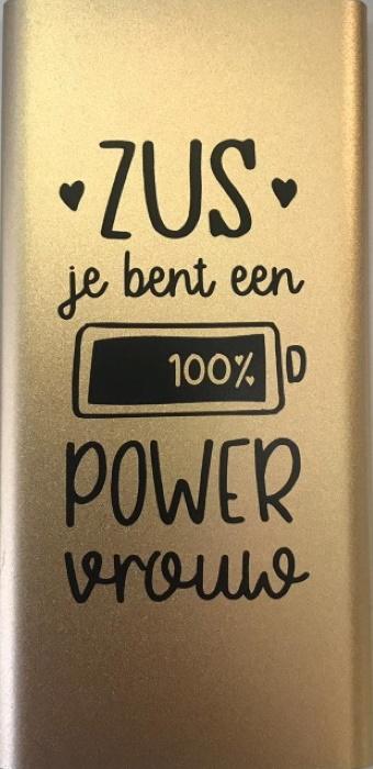 Powerbank - Zus je bent een power vrouw bij debadeend.nl