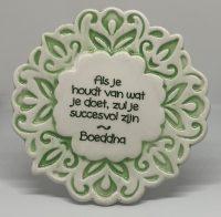 Tegelmagneet met leuke spreuk - Als je houdt van wat je doet - Groen bij debadeend.nl